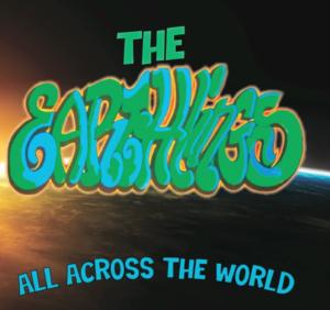 The Earthlings - All Across The World